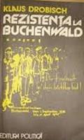 Rezistenta la Buchenwald de Klaus Drobisch
