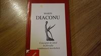 5325. Marin Diaconu - Conceptul de ideal in filosofia romaneasca interbelica