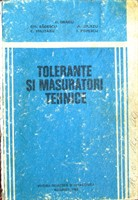 Tolerante si masuratori tehnice - Dumitru Dragu